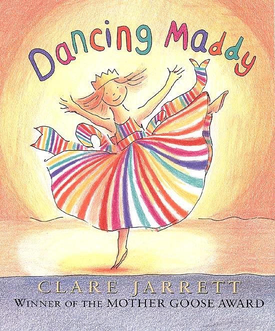Dancing Maddy By Clare Jarrett