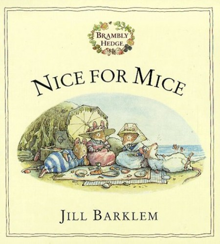 Nice For Mice By Jill Barklem