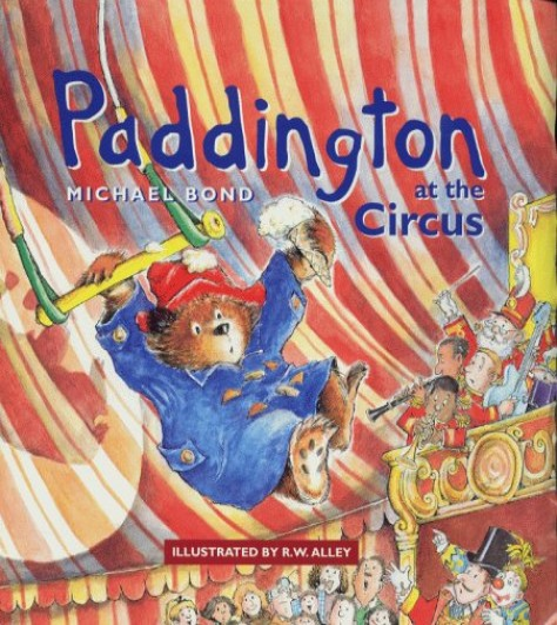 Paddington at the Circus By Michael Bond