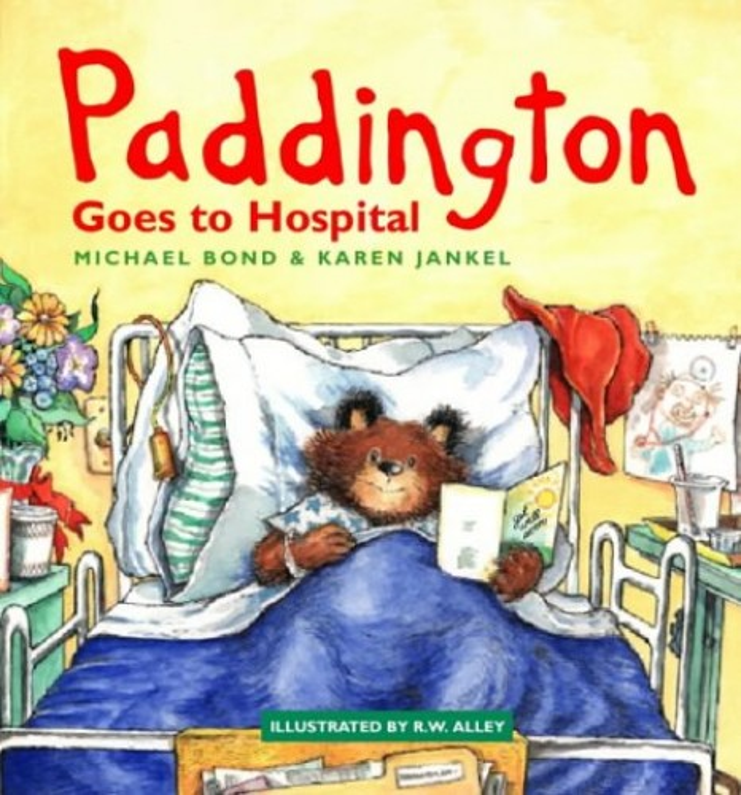 Paddington Goes to Hospital By Michael Bond