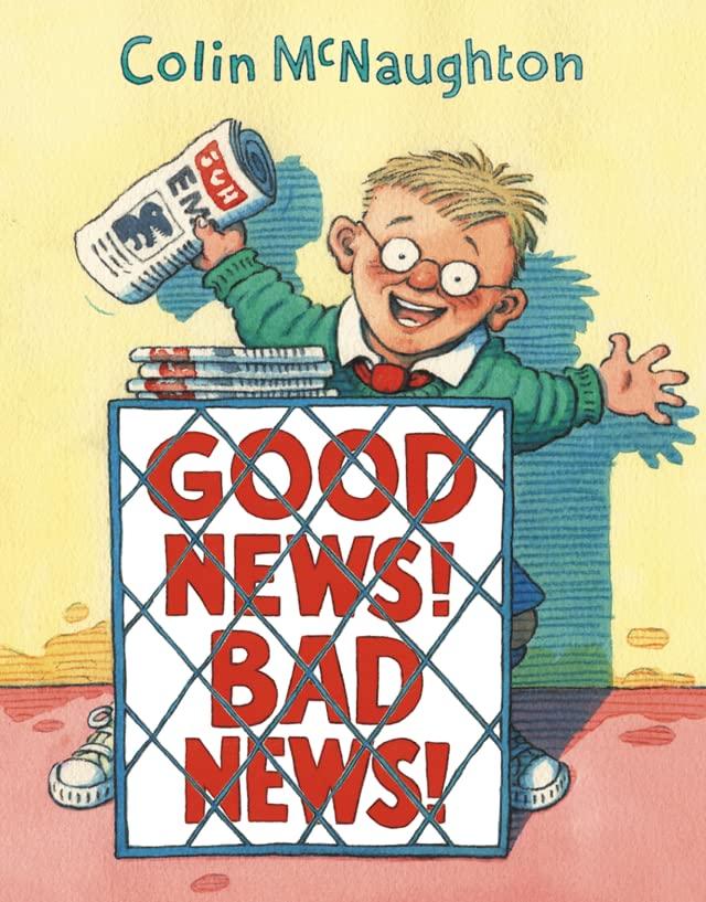 Good News, Bad News By Colin McNaughton