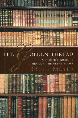 The Golden Thread By Bruce Meyer