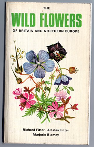 Wild Flowers of Britain and Northern Europe (Collins Pocket Guides Series) By R. S. R. Fitter