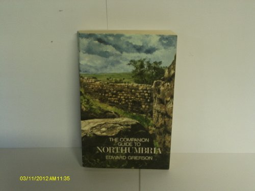 Northumbria By Edward Grierson