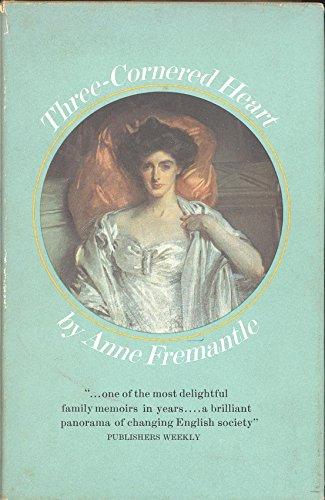 Three Cornered Heart By Anne Fremantle