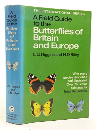 Field Guide to the Butterflies of Britain and Europe By Norman D. Riley