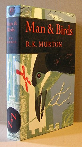 Man and Birds by R. K. Murton