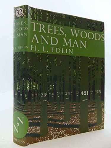 Trees, Woods and Man By Herbert L. Edlin