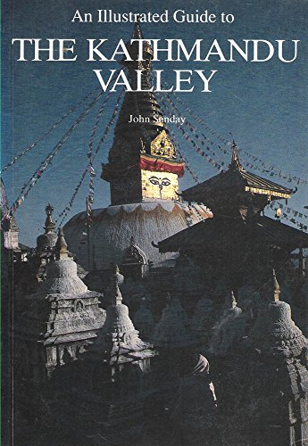 Collins Illustrated Guide to Kathmandu and Valley By John Sanday