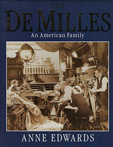 The DeMilles By Anne Edwards