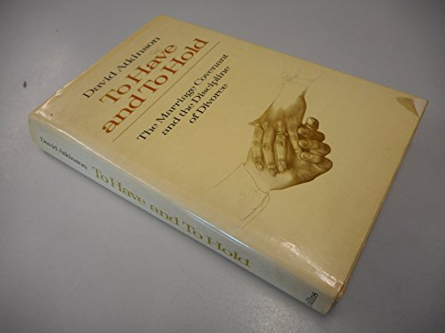 To Have and to Hold By David Atkinson