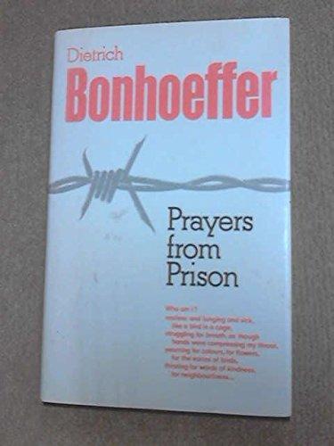 Prayers from Prison By Dietrich Bonhoeffer