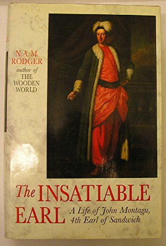 Insatiable Earl By N. A. M. Rodger