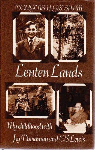 Lenten Lands By Douglas Gresham