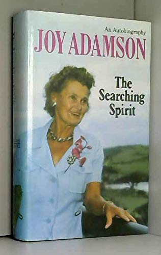 The Searching Spirit:: An Autobiography by Unknown Author