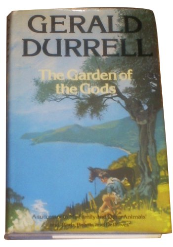 Garden of the Gods By Gerald Durrell