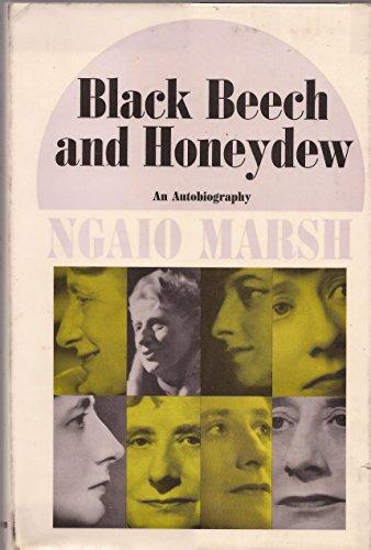 Black Beech and Honeydew By Ngaio Marsh
