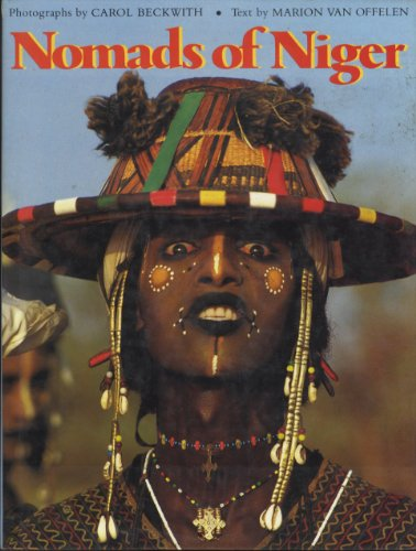 Nomads of Niger By Carol Beckwith