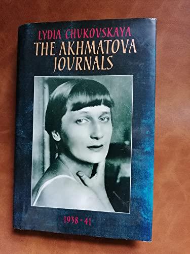 The Akhmatova Journals, 1938-1966 By Anna Akhmatova