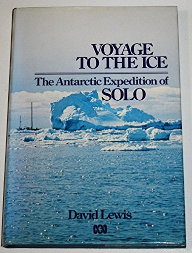Voyage to the Ice By David Lewis