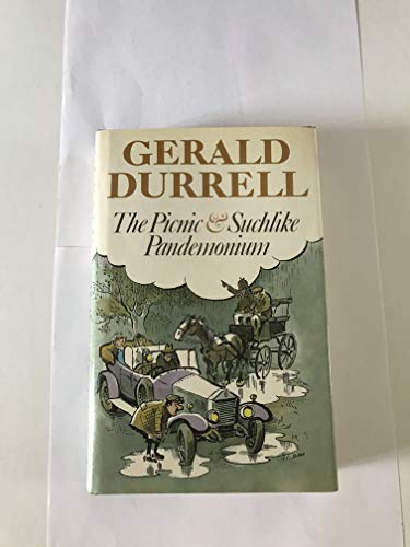 Picnic and Suchlike Pandemonium By Gerald Durrell