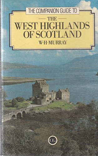 West Highlands of Scotland By W. H. Murray