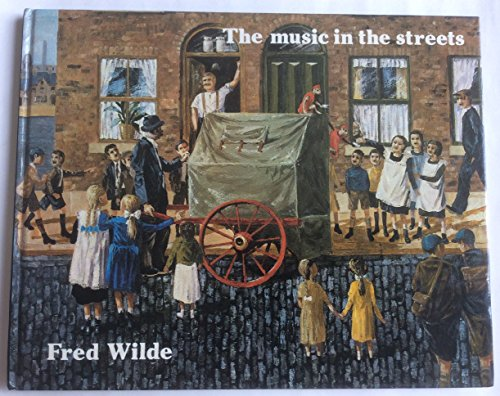 Music in the Streets By Fred Wilde