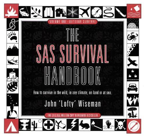 The SAS Survival Handbook By John 'Lofty' Wiseman