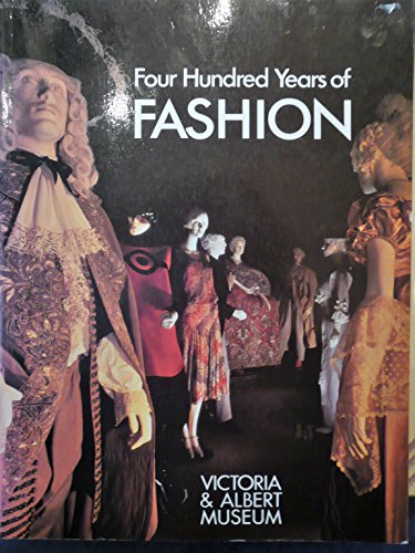 Four Hundred Years of Fashion Edited by Natalie Rothstein