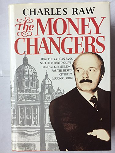 The Money Changers By Charles Raw