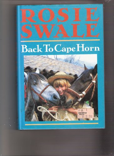Back to Cape Horn By Rosie Swale