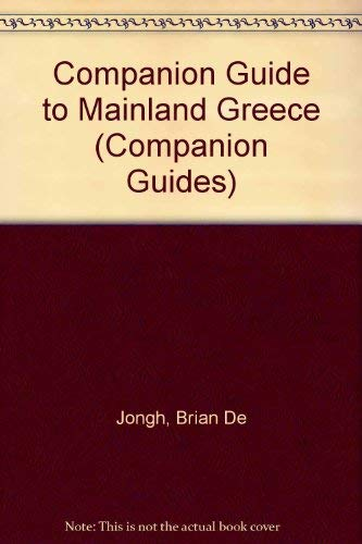 Companion Guide to Mainland Greece (Companion Guides) By Brian De Jongh