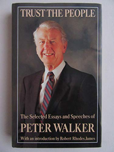 Trust the People By Peter Walker