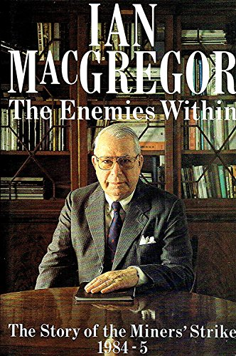 The Enemies within By Ian MacGregor