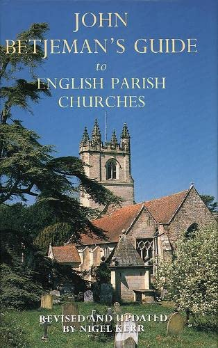 Betjeman's Parish Churches By Nigel Kerr