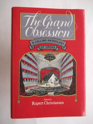 The Grand Obsession By Rupert Christiansen