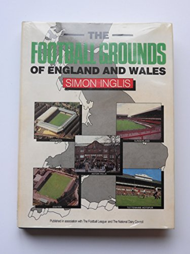 Football Grounds of England and Wales By Simon Inglis