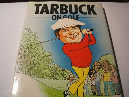 Tarbuck on Golf (Willow books) By Jimmy Tarbuck