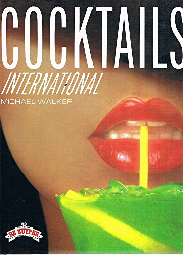 Cocktails International By Michael Walker