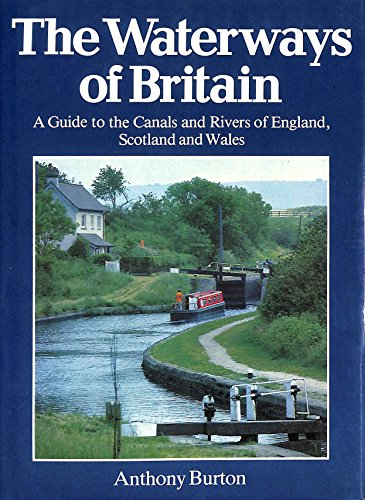 Waterways of Britain By Anthony Burton
