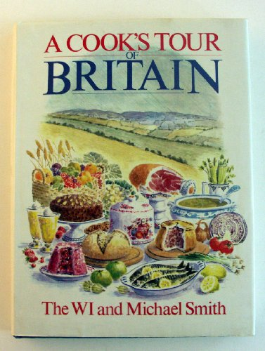 Cook's Tour of Britain By Michael Smith