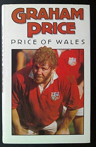 Graham Price: Price of Wales By Graham Price