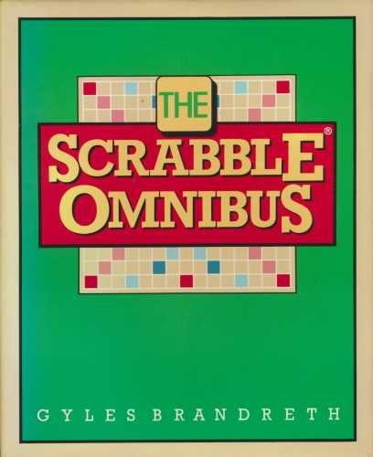 The Scrabble Omnibus By Edited by Gyles Brandreth