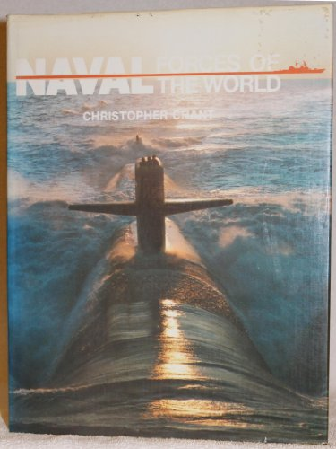 Naval Forces of the World By Chris Chant