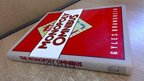 Monopoly Omnibus By Gyles Brandreth