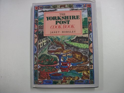 """Yorkshire Post"" Cook Book By Janet Horsley"