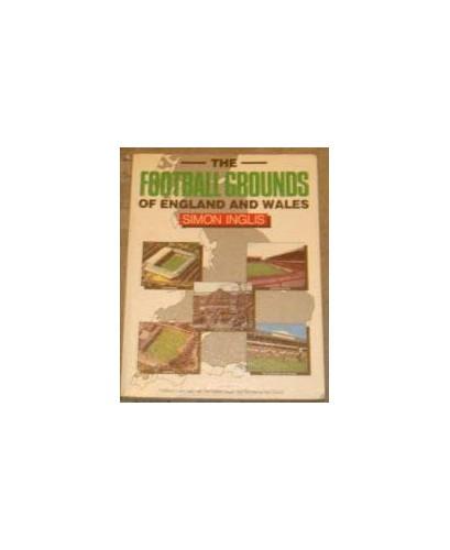 Football Grounds of England and Wales By Simon Inglis