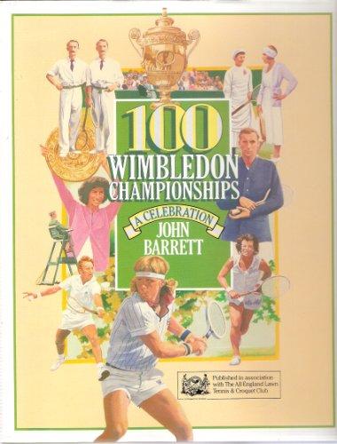 100 Wimbledon Champions By John Barrett