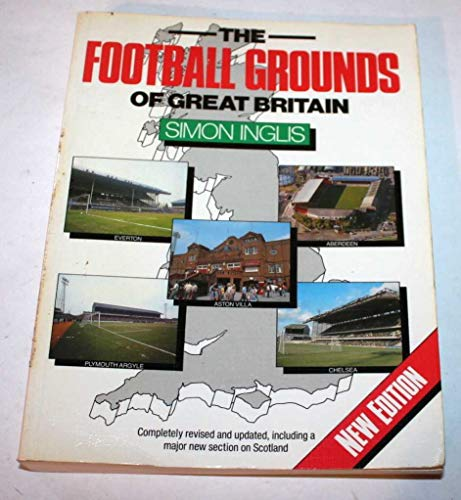 The Football Grounds of Britain By Simon Inglis