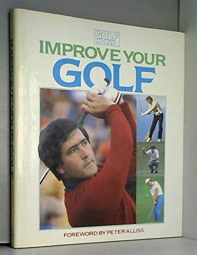 Improve Your Golf By Peter Allis